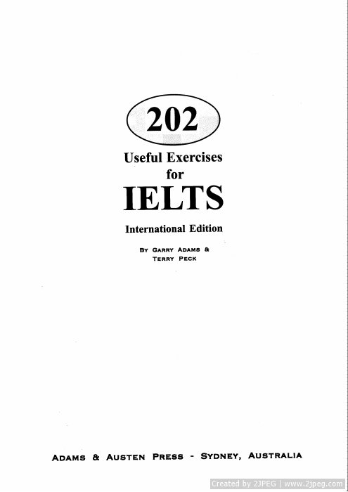 Tài liệu 202 Useful Exercises for IELTS slide 2