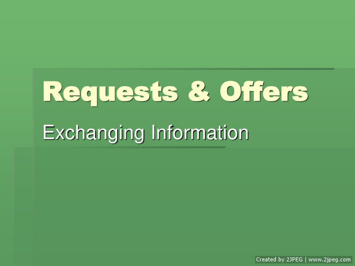 Bài giảng Requests - Offers
