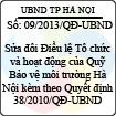 Quyết định 09/2013/QĐ-UBND - Sửa đổi Điều lệ Tổ chức và hoạt động của Quỹ Bảo vệ môi trường Hà Nội