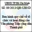 Quyết định 09/2013/QĐ-UBND - Về việc ban hành quy chế về tổ chức và hoạt động của Văn phòng Tiếp công dân Thành phố