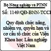 Quyết định 1149/QĐ-BNN-TCCB - Về việc quy định chức năng, nhiệm vụ, quyền hạn và cơ cấu tổ chức của Viện Khoa học Lâm nghiệp Việt Nam