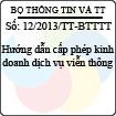 Thông tư 12/2013/TT-BTTTT - Hướng dẫn cấp phép kinh doanh dịch vụ viễn thông