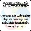Thông tư 14/2013/TT-BNNPTNT - Quy định cấp Giấy chứng nhận đủ điều kiện sản xuất, kinh doanh thuốc bảo vệ thực vật