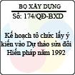 Quyết định 174/2013/QĐ-BXD - Kế hoạch tổ chức lấy ý kiến vào Dự thảo sửa đổi Hiến pháp năm 1992