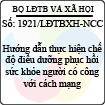 Công văn 1921/LĐTBXH-NCC - Hướng dẫn thực hiện chế độ điều dưỡng phục hồi sức khỏe người có công với cách mạng