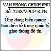 Công văn 2238/VPCP-KTN - Ứng dụng biển quang báo điện tử trong quản lý giao thông đô thị
