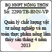 Thông báo 2290/TB-BNN-VP - Quản lý chất lượng vật tư nông nghiệp và an toàn thực phẩm nông lâm thủy sản tháng 4 năm 2013