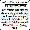 Công văn 247/2013/TTg-KTN - Chủ trương thực hiện thí điểm sử dụng xe ô tô điện kinh doanh vận chuyển khách du lịch trên tuyến nội thành thành phố Đồng Hới, tỉnh Quảng Bình