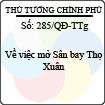 Quyết định 285/QĐ-TTg - Về việc mở Sân bay Thọ Xuân