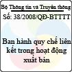 Quyết định số 38/2008/QĐ-BTTTT - Ban hành quy chế liên kết trong hoạt động xuất bản