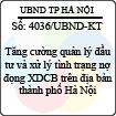 Công văn 4036/UBND-KT - Tăng cường quản lý đầu tư và xử lý tình trạng nợ đọng xây dựng cơ bản trên địa bàn thành phố Hà Nội