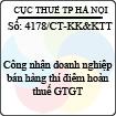 Công văn 4178/2013/CT-KK&KTT - Công nhận doanh nghiệp bán hàng thí điểm hoàn thuế giá trị gia tăng