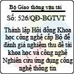 """Quyết định 526/QĐ-BGTVT - Thành lập Hội đồng Khoa học công nghệ cấp Bộ để đánh giá nghiệm thu đề tài khoa học và công nghệ """"Nghiên cứu ứng dụng công nghệ thông tin nhằm tăng cường công tác an ninh hàng không dân dụng Việt Nam"""" mã số: DT114014"""