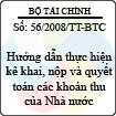Thông tư số 56/2008/TT-BTC - Hướng dẫn thực hiện kê khai, nộp và quyết toán các khoản thu của Nhà nước quy định tại Điều 18 quy chế quản lý tài chính của Công ty mẹ - Tập đoàn Dầu khí Việt Nam ban hành kèm theo Nghị định số 142/2007/NĐ-CP
