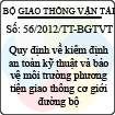 Thông tư số 56/2012/TT-BGTVT - Quy định về kiểm định an toàn kỹ thuật và bảo vệ môi trường phương tiện giao thông cơ giới đường bộ
