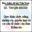 Quyết định 700/QĐ-BHXH - Về việc quy định chức năng, nhiệm vụ, quyền hạn và cơ cấu tổ chức của Ban Kiểm tra