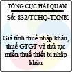 Công văn 832/2013/TCHQ-TXNK - Giá tính thuế nhập khẩu, thuế giá trị gia tăng và thủ tục miễn thuế thiết bị nhập khẩu