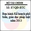 Quyết định 87/QĐ-BTC - Về việc ban hành kế hoạch phổ biến, giáo dục pháp luật năm 2013