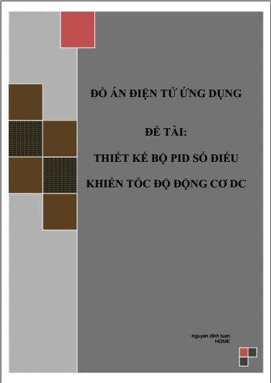 Đồ án tốt nghiệp - Phân tích thiết kế hệ thống - THIẾT KẾ BỘ PID SỐ ĐIỀU KHIỂN TỐC ĐỘ ĐỘNG CƠ DC