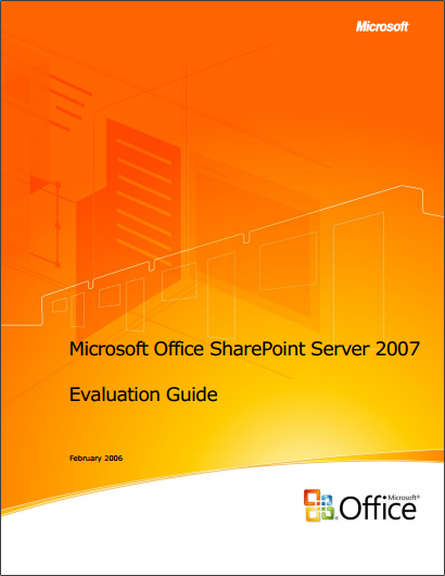 Microsoft Office SharePoint Server 2007 Evaluation Guide