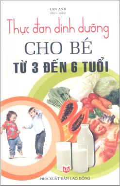 Thực đơng dinh dưỡng cho bé từ 3 đến 6 tháng tuổi