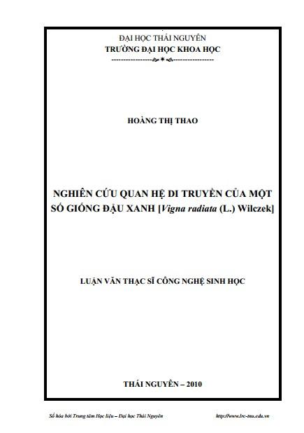 Luận văn thạc sĩ sinh học: Nghiên cứu quan hệ di truyền của một số giống đậu xanh [Vigna radiata (L.) Wilczek]