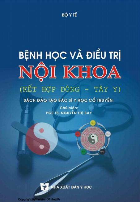 Bệnh học và Điều trị nội khoa (Kết hợp Đông - Tây Y)